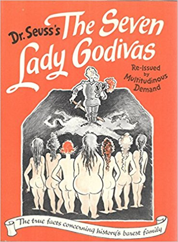 Dr Seuss's The Seven Lady Godivas